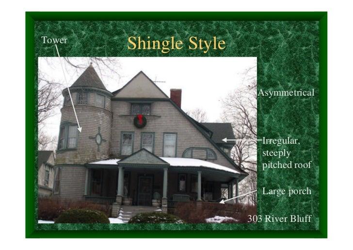 Tower        Shingle Style                          Asymmetrical                           Irregular,                     ...