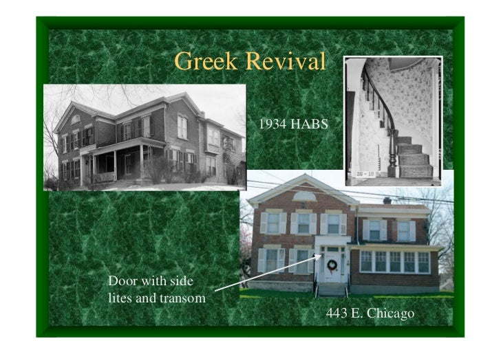 Greek Revival                    1934 HABSDoor with sidelites and transom                            443 E. Chicago