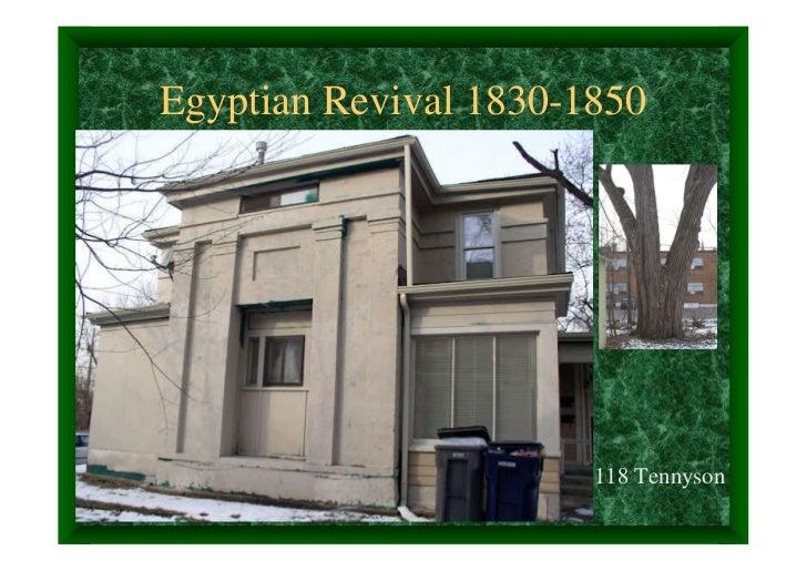 Egyptian Revival 1830-1850                       118 Tennyson