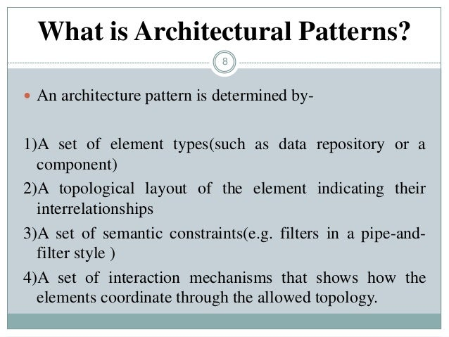 Architectural styles and patterns for Types of architectural styles