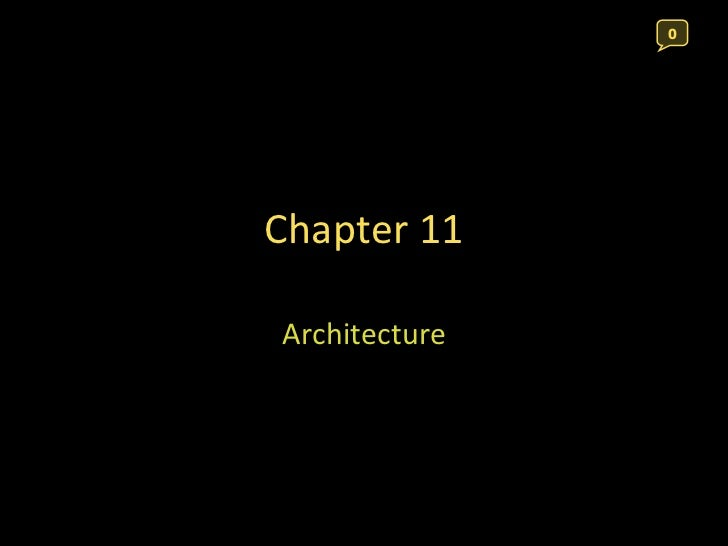 Chapter 11 Architecture 0