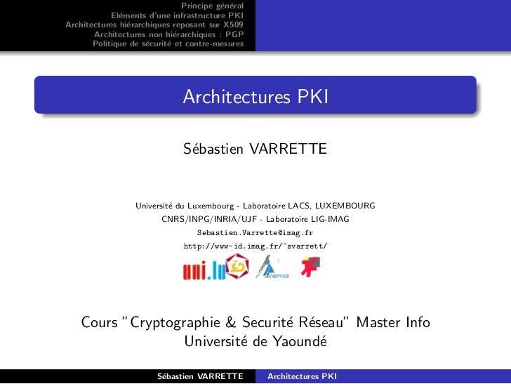 Principe g´n´ral                                         e e            El´ments d'une infrastructure PKI              eAr...