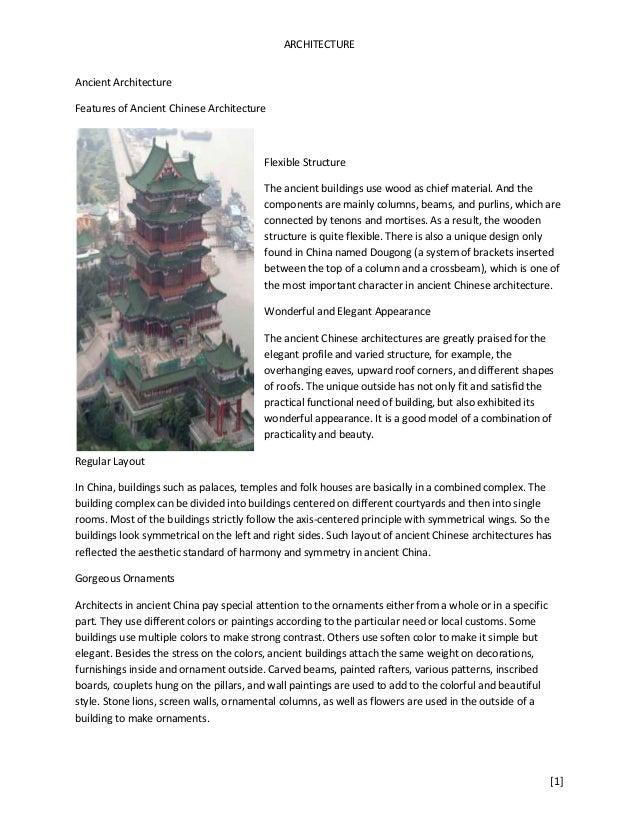 ARCHITECTUREAncient ArchitectureFeatures of Ancient Chinese Architecture                                         Flexible ...