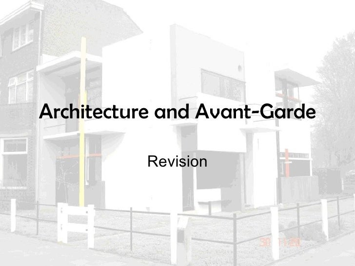 Architecture and Avant-Garde Revision