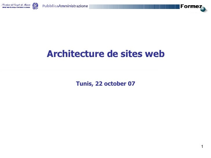 Architecture de sites web Tunis, 22 october 07