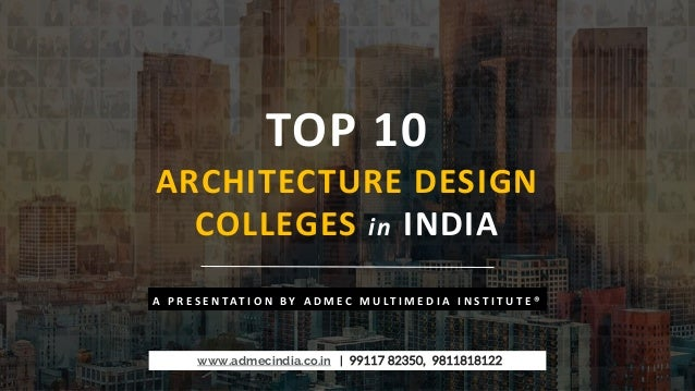 Swell Top 10 Architecture Design Colleges In India Download Free Architecture Designs Xerocsunscenecom