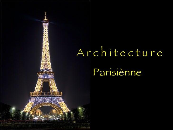 Architecture parisi nne for Architecture parisienne
