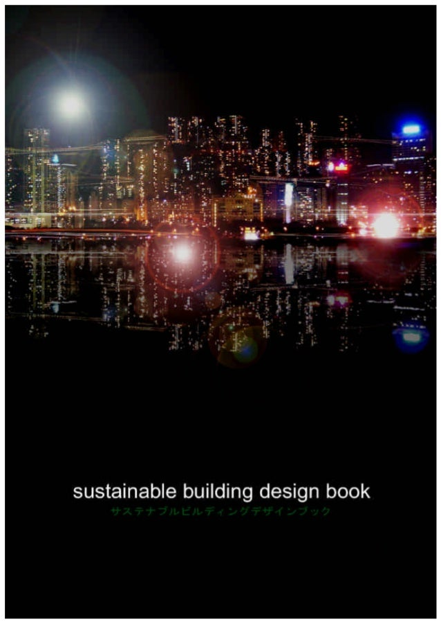 sustainable building design guide book Australia's guide to designing, building and living in environmentally sustainable homes.