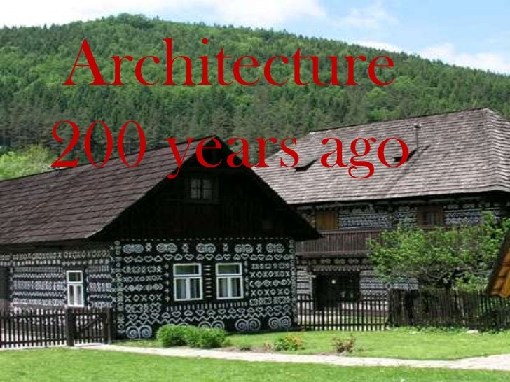 Architecture 200 years ago<br />
