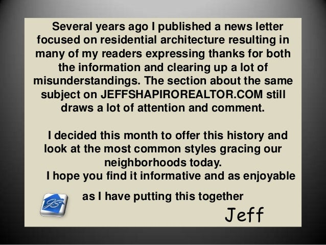 Several years ago I published a news letter focused on residential architecture resulting in many of my readers expressing...