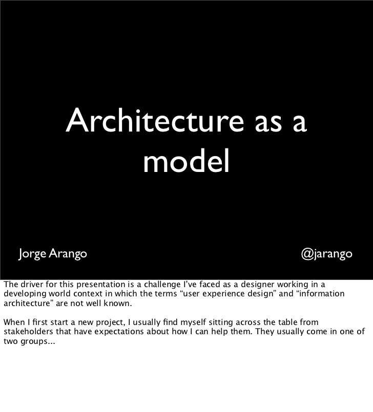 Architecture as a             modelJorge Arango            @jarango