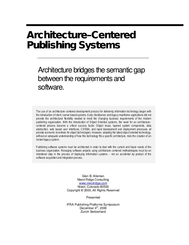 ArchitectureArchitecture––CenteredCentered Publishing SystemsPublishing Systems Architecturebridgesthesemanticgap betweent...