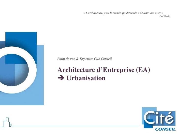 « Larchitecture, cest le monde qui demande à devenir une Cité! »                                                          ...