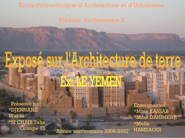 École Polytechnique d'Architecture et d'UrbanismeModule: Architecture IIPrésenté par:*DJENNANEWakas*SI CHAIB TahaGroupe 15...