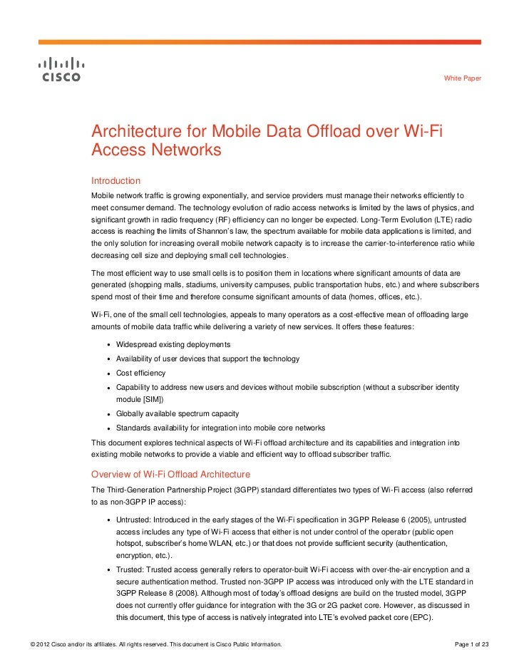 White Paper                        Architecture for Mobile Data Offload over Wi-Fi                        Access Networks ...
