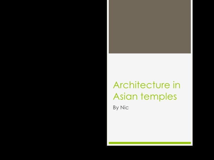 Architecture in Asian temples<br />By Nic<br />