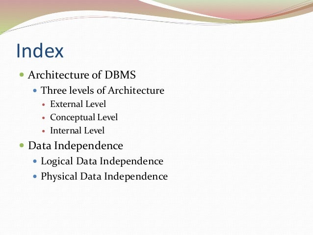 Architecture Of Dbms Lecture 3