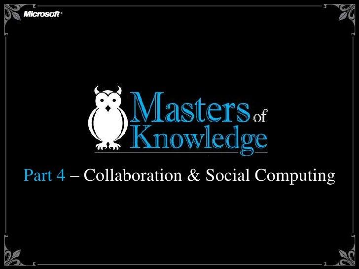 Part 4 – Collaboration & Social Computing