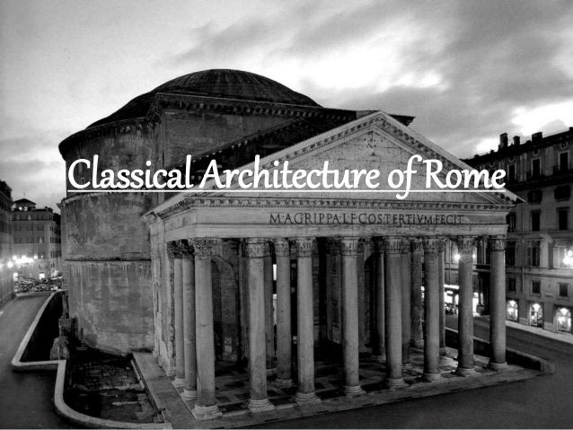 Classical Architecture of Rome