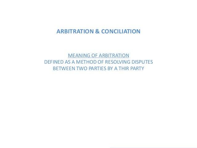 Architecture practice- arbitration and conciliation Slide 2