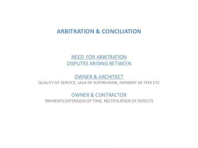 Architecture practice- arbitration and conciliation Slide 3