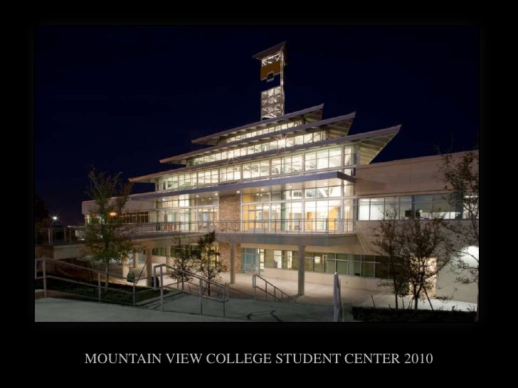 MOUNTAIN VIEW COLLEGE STUDENT CENTER 2010<br />
