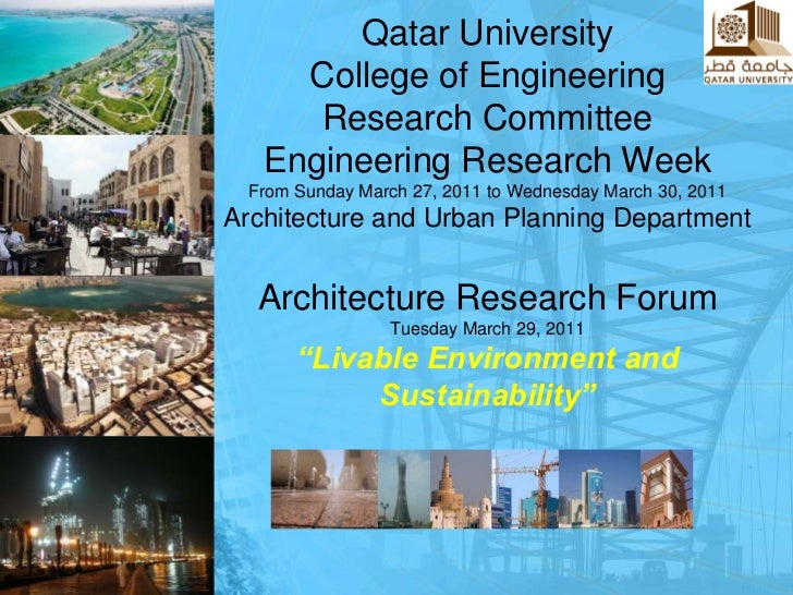 Qatar UniversityCollege of EngineeringResearch CommitteeEngineering Research Week From Sunday March 27, 2011 to Wednesday ...