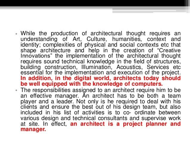 • While the production of architectural thought requires an understanding of Art, Culture, humanities, context and identit...
