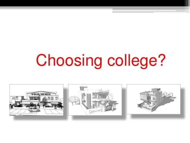 Choosing college?