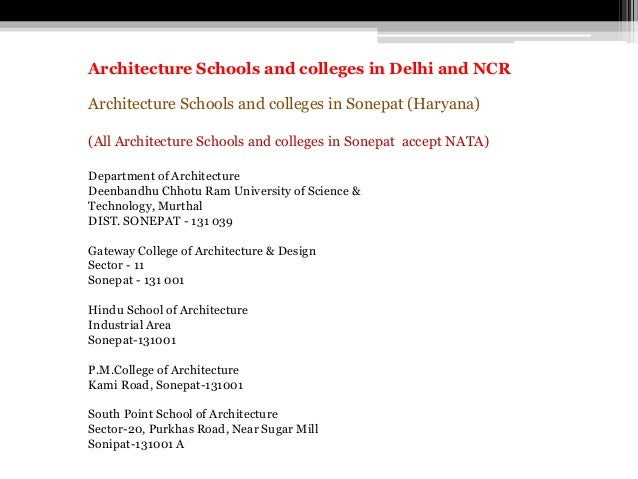 Architecture Schools and colleges in Sonepat (Haryana) (All Architecture Schools and colleges in Sonepat accept NATA) Depa...