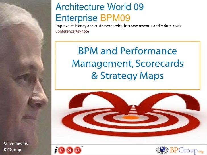 Architecture World 09                Enterprise BPM09                Improve efficiency and customer service, increase rev...