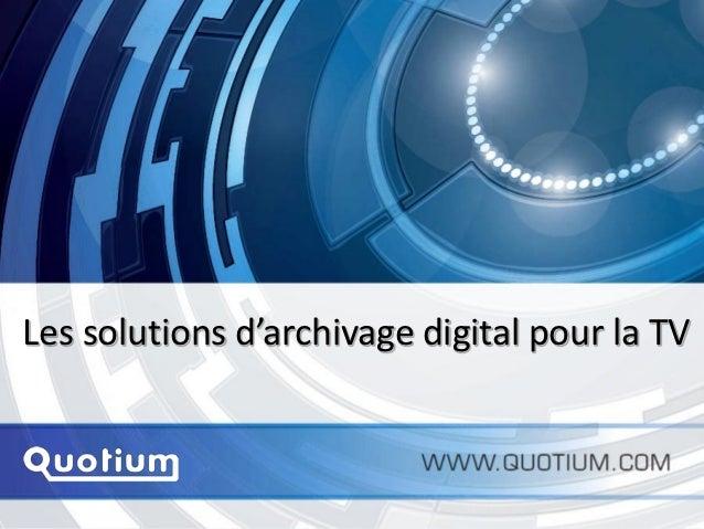 Les solutions d'archivage digital pour la TV