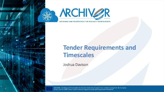 Tender Requirements and Timescales Joshua Davison