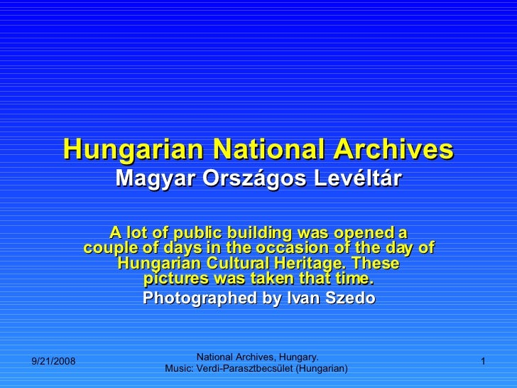 Hungarian National Archives Magyar Országos Levéltár A lot of public building was opened a couple of days in the occasion ...