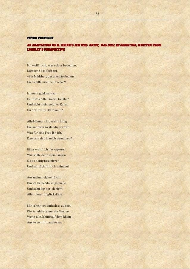 33 Peter Peltekov An ADAptAtIon oF H. HEInE's Ich weiß nicht, was soll es bedeuten, written from lorElEy's perspective Ich...
