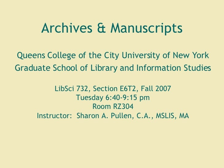 Archives & Manuscripts Queens College of the City University of New York Graduate School of Library and Information Studie...
