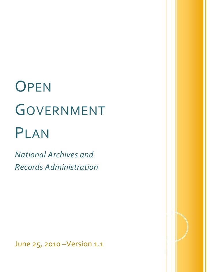 OPEN GOVERNMENT PLAN National Archives and Records Administration     June 25, 2010 –Version 1.1