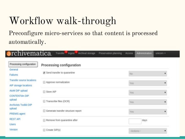 Workflow walk-through Preconfigure micro-services so that content is processed automatically.