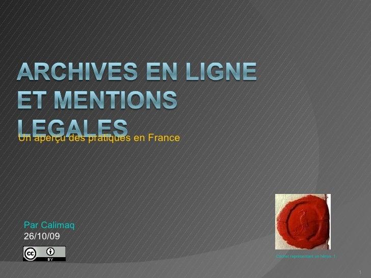 Un aperçu des pratiques en France Par Calimaq 26/10/09 Cachet représentant un héron. 1780. Archives départementales d'Eure...