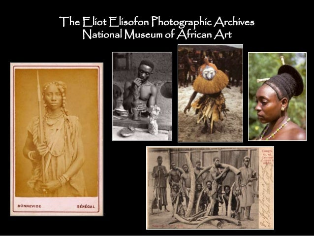 The Eliot Elisofon Photographic Archives National Museum of African Art