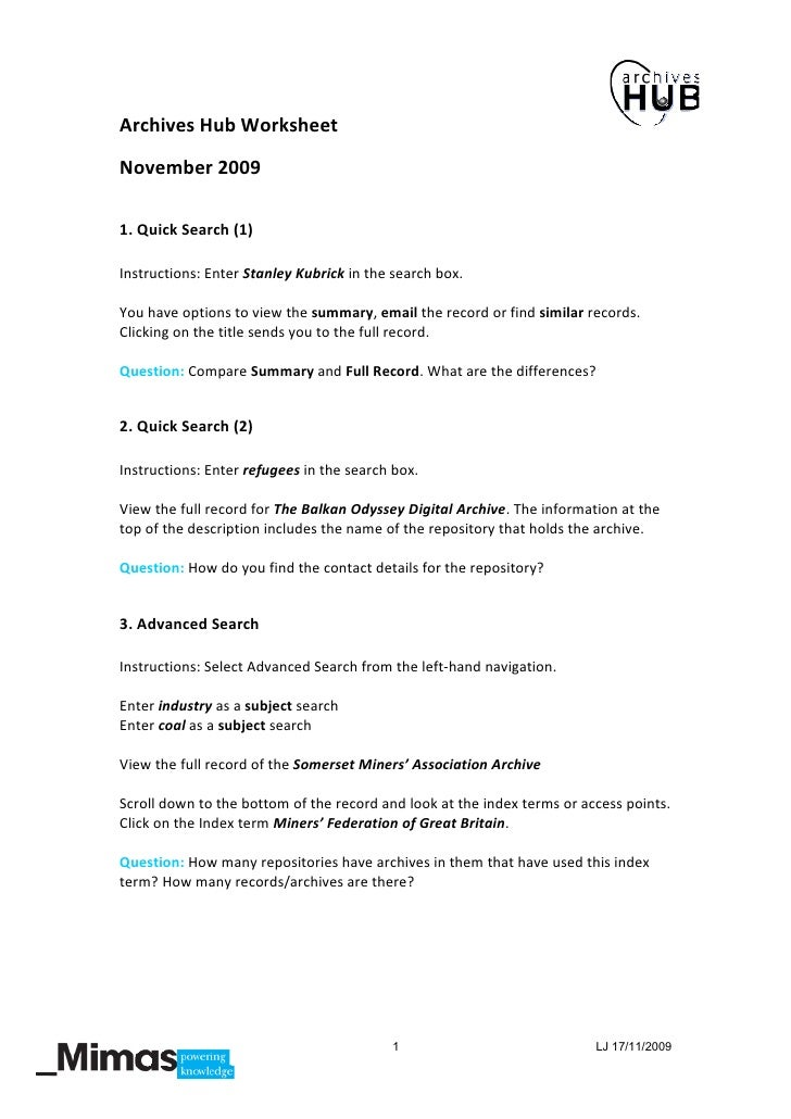 Archives Hub Worksheet November 2009  1. Quick Search (1)  Instructions: Enter Stanley Kubrick in the search box.  You hav...