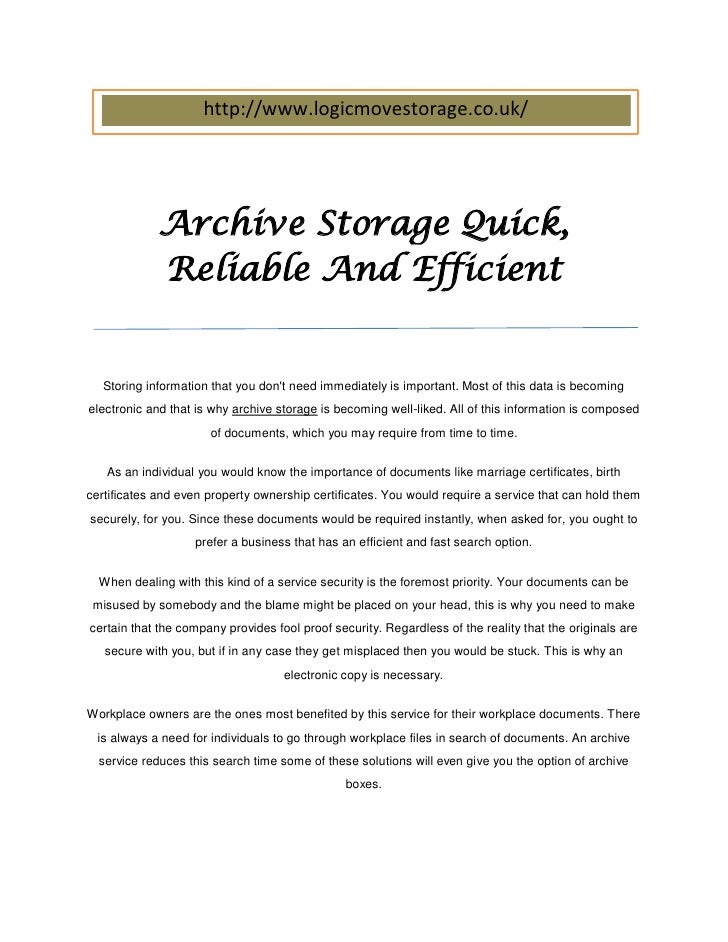 http://www.logicmovestorage.co.uk/             Archive Storage Quick,             Reliable And Efficient   Storing informa...