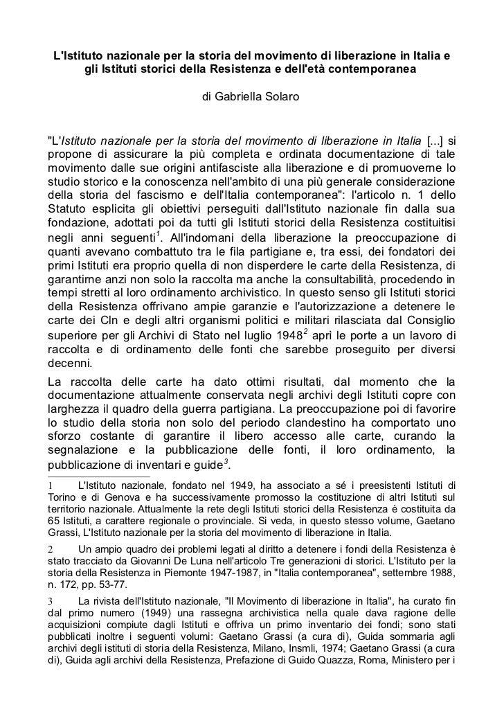 LIstituto nazionale per la storia del movimento di liberazione in Italia e        gli Istituti storici della Resistenza e ...