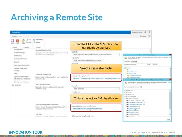 Copyright © OpenText Corporation. All rights reserved. Archiving a Remote Site Select a destination folder Optional: selec...