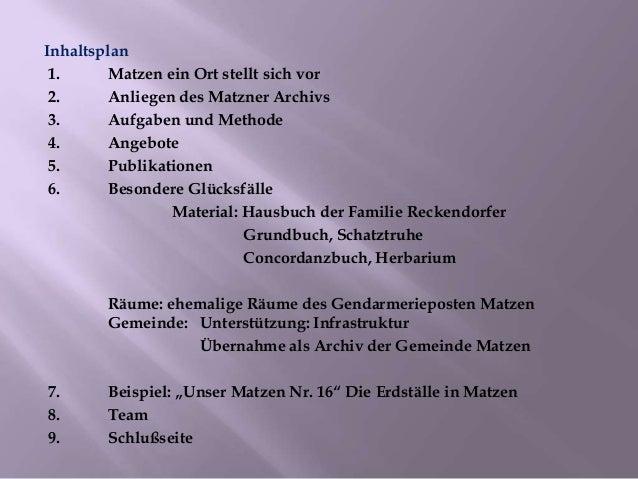 Ein kleines Ortsarchiv - zwischen heimatkundlichem Service und wissenschaftlichem Anspruch / / Malý miestny archív – medzi vlastivedným servisom a vedeckými požiadavkami Slide 2