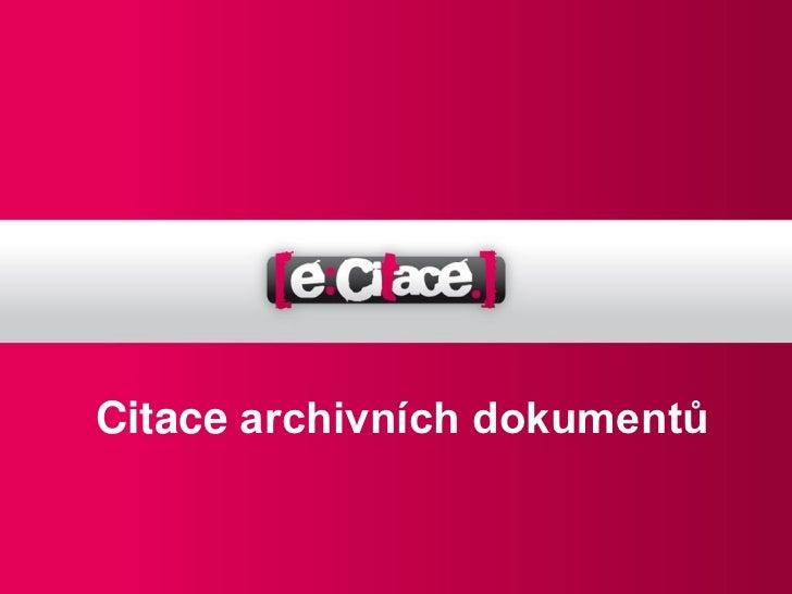 Citace archivních dokumentů