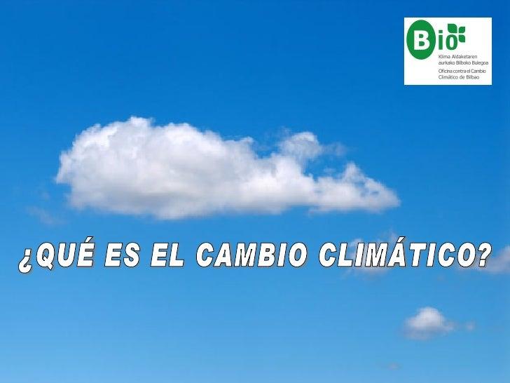 El cambio climático es el problema más grave que sufreel medio ambiente en la actualidad por eso hemos defrenarlo.¿Te has ...