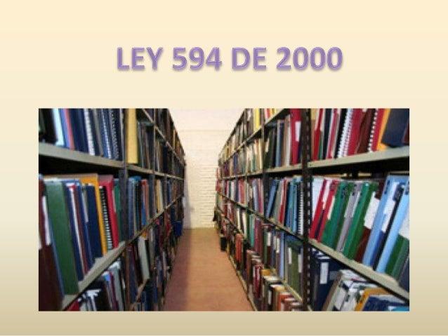 ARCHIVO Conjunto de documentos acumulados, conservados, respetando su orden ARCHIVO PUBLICO Pertenecientes a entidades ofi...