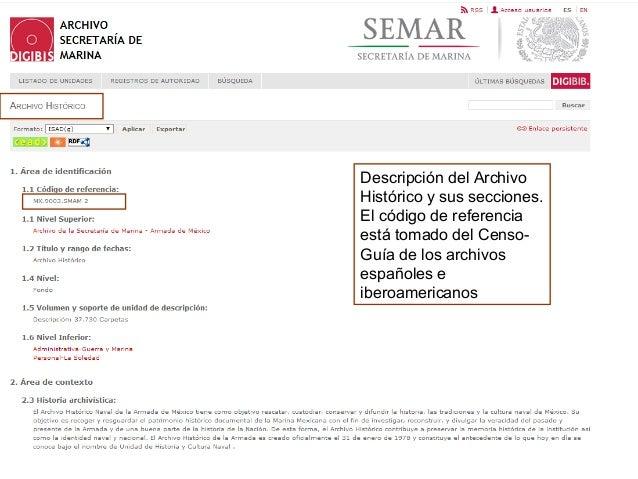 Descripción del Archivo Histórico y sus secciones. El código de referencia está tomado del Censo- Guía de los archivos esp...