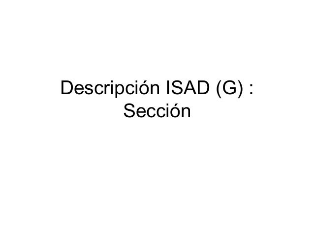 Descripción ISAD (G) : Series